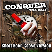 """CONQUER THE CALL""  Instruction for all short reeds"